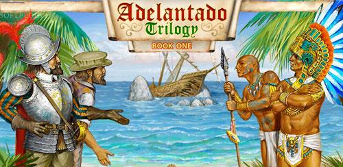Adelantado Trilogy I (Premium) v1.0.1 + data