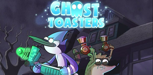Ghost Toasters – Regular Show v1.1.6 + data