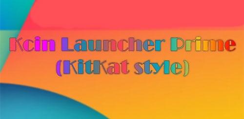 Kcin Launcher Prime v1.0