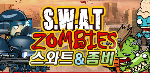 SWAT and Zombies v1.1.2