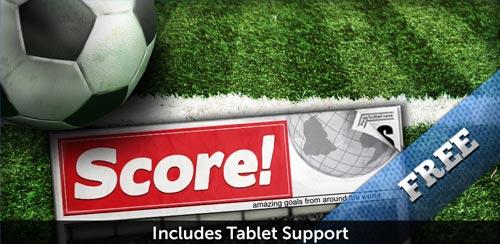 دانلود بازی رایگان گل های فوتبال Score! World Goals برای اندروید