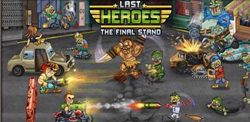 Last Heroes – Explosive Zombie Defense Shooting v1.3.0