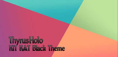 ThyrusHolo KIT KAT Black Theme v4.9