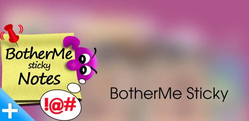 BotherMe Sticky Notes Ad-Free v0.9.163 Build 164