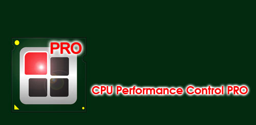 CPU Performance Control PRO v1.0