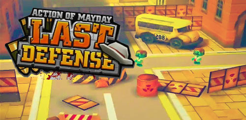 Action of Mayday :Last Defense v1.0.1
