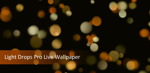 Light Drops Pro Live Wallpaper v1.1.2