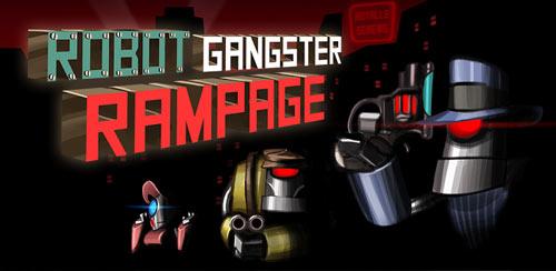 Robot Gangster Rampage v1.1