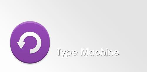 Type Machine 1.0.6