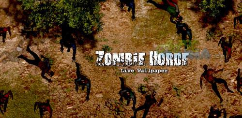 والپیپر ترسناک زامبیها برای اندروید Zombie Horde Live Wallpaper