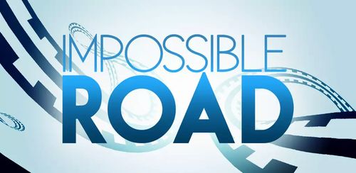 IMPOSSIBLE ROAD v1.3.1