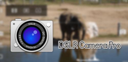 DSLR Camera Pro v2.9
