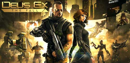 Deus Ex: The Fall v0.0.20~23 – Unlimited + data