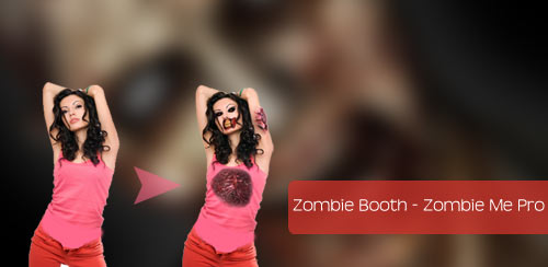 Zombie Booth – Zombie Me Pro v3.0.5