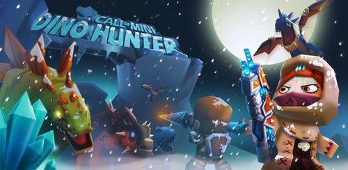 Call of Mini™ Dino Hunter v3.2.5 + data