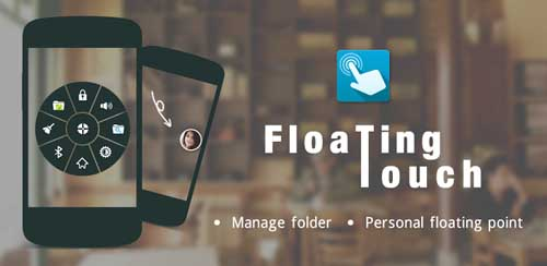 Floating Toucher Premium