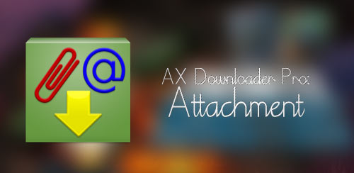 AX-Downloader-Pro-Attachment