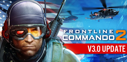 FRONTLINE COMMANDO 2 v3.0.0 – Unlimited + data