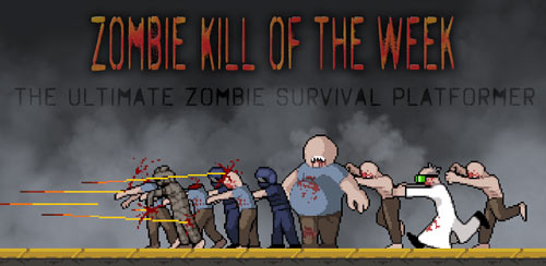 Zombie Kill of the Week v1.2.6 – Unlimited