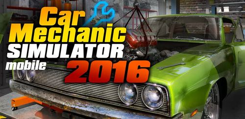 Car Mechanic Simulator 2016 v1.1.6