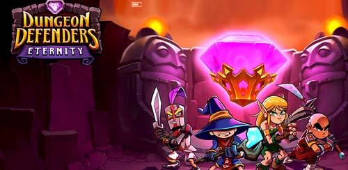Dungeon Defenders Eternity v7.0