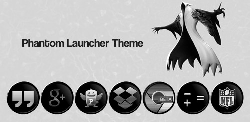 Phantom Launcher Theme v1.1