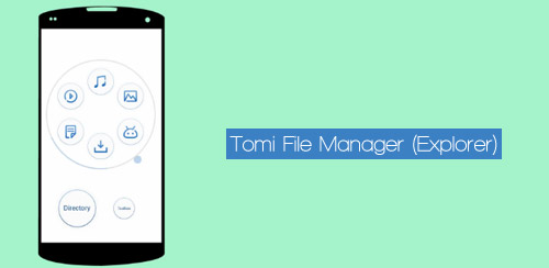 Tomi File Manager (Explorer) v2.3.0