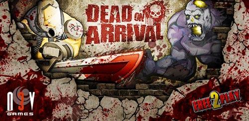 Dead On Arrival v1.8