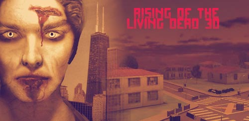Rising of the living dead 3D v1.2 + data