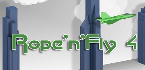 Rope'n'Fly 4 v1.5