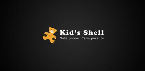 Kid's Shell – Safe Kid Launcher – parental control v2.4.5