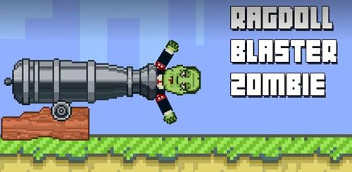 Blaster Ragdoll Zombie 1