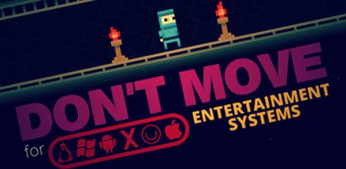 Don't Move v1.3.5