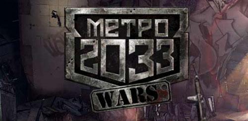 Metro 2033 Wars v1.79.5 + data