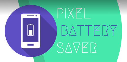 Pixel Battery Saver 1.4.5