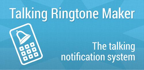 Talking-Ringtone-Maker