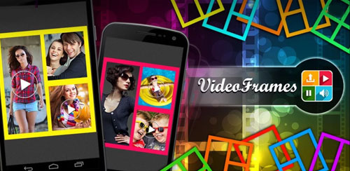 Video Frames – Video Collage v3.5
