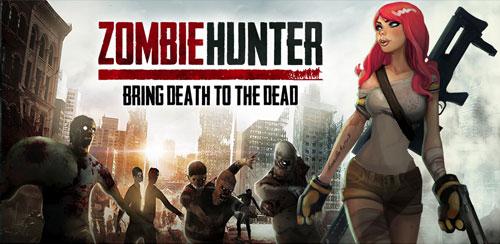 بازی شکارچی زامبی اندروید Zombie Hunter: War of The Dead 1.4