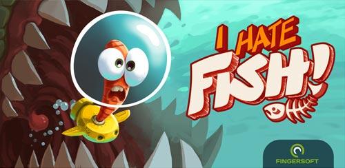 دانلود بازی از ماهی ها متنفرم اندروید I Hate Fish 1.0.1