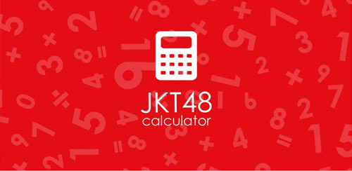 JKT48 Calculator Full v1.0.1