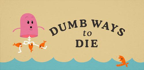 Dumb Ways to Die Original v2.9.4