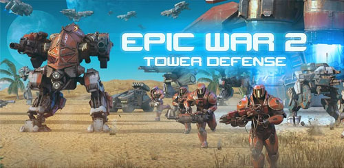 Epic War TD 2 v1.04.4 + data