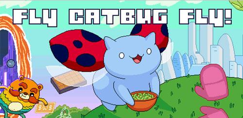 Fly-Catbug-Fly