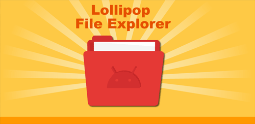 Lollipop File Manager v1.2.4