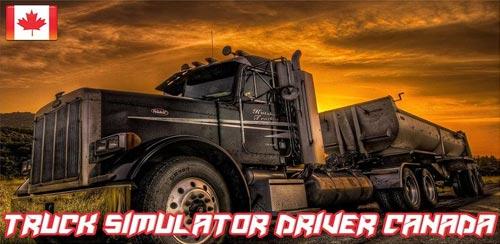 بازی راننده کامیون اندروید Truck Driver Canada v1.0
