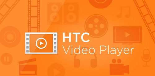 دانلود ویدیو پلیر اچ تی سی HTC Video Player v6.5.852058