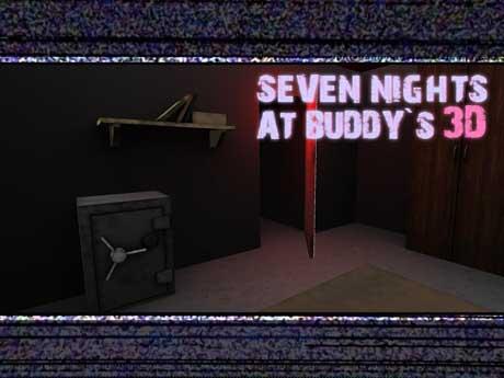 Seven Nights At Buddy's 3D v1.0