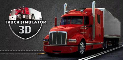 بازی شبیه ساز سه بعدی کامیون Truck Simulator 3D 1.9.8