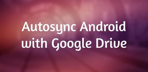 Autosync Google Drive v3.3.2