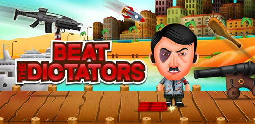 Beat the Dictators v1.1
